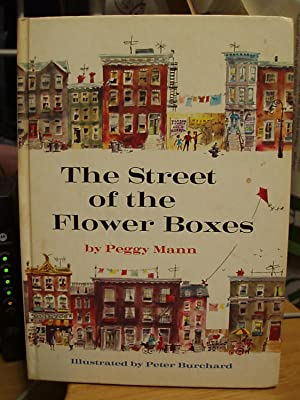 The Street of the Flower Boxes: Mann, Peggy