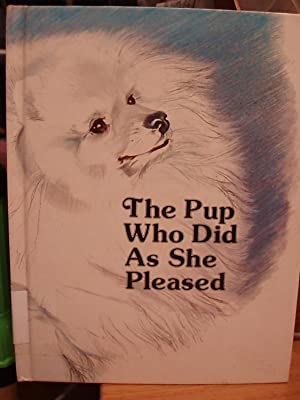 The Pup Who Did as She Pleased: Odor, Ruth Shannon