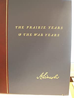 Abraham Lincoln: The Prairie Years and the War Years: Sandburg, Carl