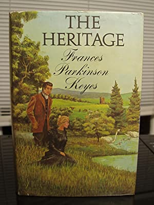 The Heritage: Keyes, Frances Parkinson