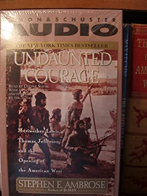Undaunted Courage - Audio Cassettes: Ambrose, Stephen E.