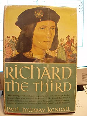 Richard the Third: Kendall, Paul Murray