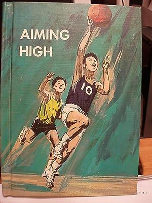 Aiming High: Mountain, Lee Harrison / Mason, Walter M.