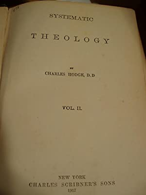 Systematic Theology - Vol. 1: Hodge, Charles