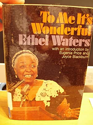 To Me It's Wonderful: Waters, Ethel