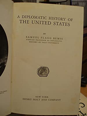 A Diplomatic History of the United States: Bemis, Samuel Flagg