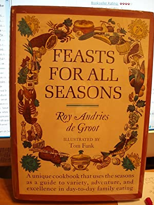Feasts for All Seasons: De Groot, Roy Andries