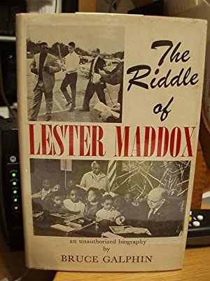 The Riddle of Lester Maddox: Galphin, Bruce
