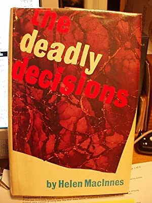 The Deadly Decisions - Decision at Delphi / The Venetian Affair: MacInnes, Helen