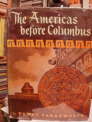 The Americas Before Columbus: Farnsworth, Dewey