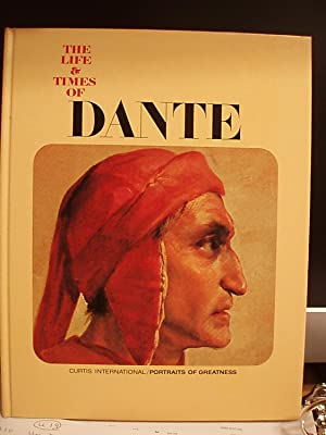 The Life and Times of Dante: Rizzatti, Maria Luisa