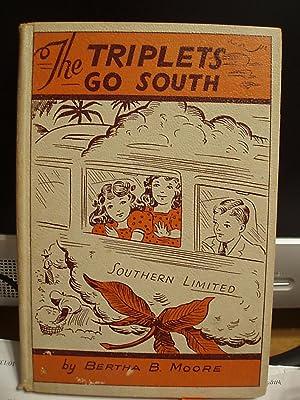 The Triplets go South (Triplet Series ): Moore, Bertha B.