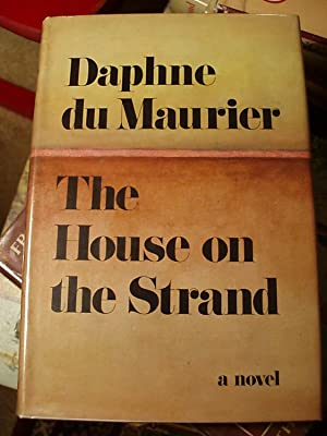The House on the Strand: Du Maurier, Daphne