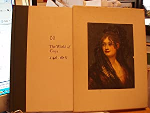 The World of Goya, 1746-1828: Schickel, Richard