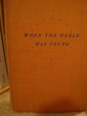 When the World Was Young: Morrel, Martha McBride