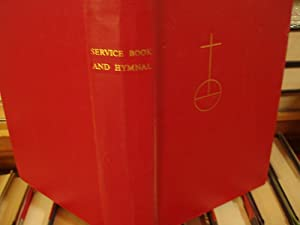 Service Book and Hymnal: Lutheran Churches
