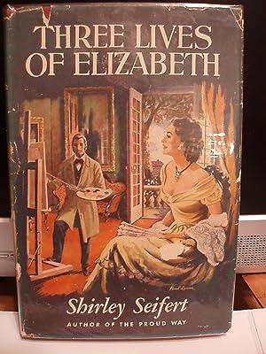 Three Lives of Elizabeth: Seifert, Shirley