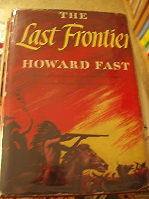 The Last Frontier: Fast, Howard