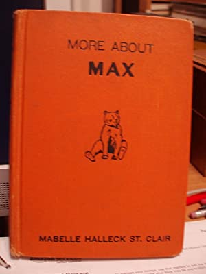 More About Max: St. Clair, Mabelle Halleck