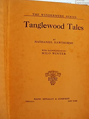 Tanglewood Tales (The Windermere series): Hawthorne, Nathaniel