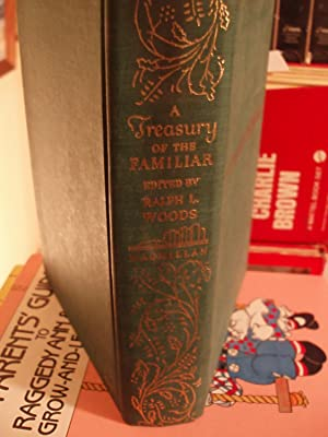 A Treasury of the Familiar: Woods, Ralph L.