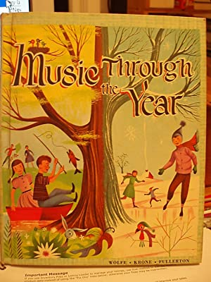 Music Through the Year: Wolfe, Irving / Krone, Beatrice Perham / Fullerton, Margaret