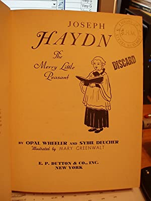 Joseph Haydn, the Merry Little Peasant: Wheeler, Opal / Deucher, Sybil
