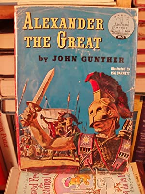 Alexander the Great (Landmark Bk. W-2): Gunther, John