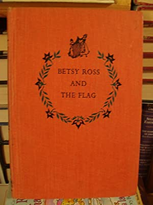 Betsy Ross and the Flag (Landmark Books - 26): Mayer, Jane