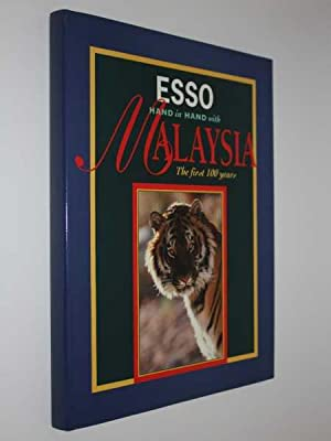 ESSO: Hand in Hand with Malaysia, The first 100 years: Yogerst, Joseph R.
