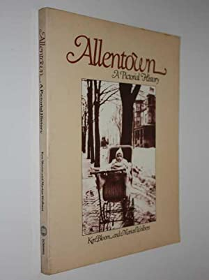 Allentown:A Pictorial History: Bloom, Jen; Marian Wolbers