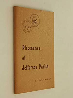 Placenames of Jefferson Parish, Louisiana: An Introductory Account: Whitbread, Leslie George
