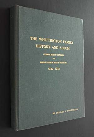 The Whittington Family History and Album: Alexander Madison Whittington and Margaret Isaphene ...