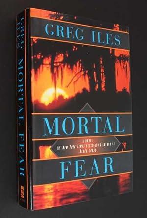 Mortal Fear: Iles, Greg