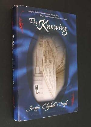 The Knowing: Daigle, Jennifer Elizabeth