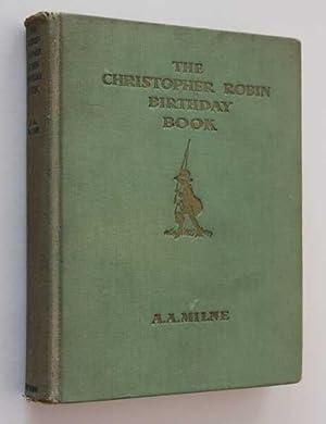 The Christopher Robin Birthday Book: Milne, A. A.