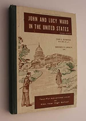 John and Lucy Ward in the United States: Revised Edition: Bumpass, Faye L.