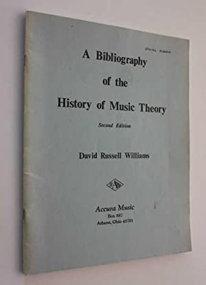 A Bibliography of the History of Music: Williams, David Russell