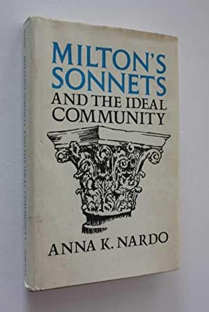 Milton's Sonnets & the Ideal Community: Nardo, Anna K.