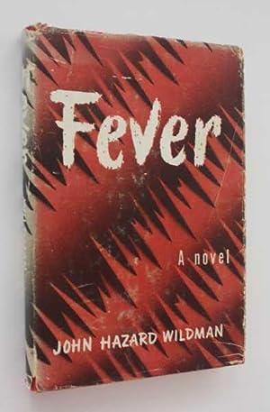 Fever: Wildman, John Hazard