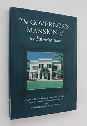 The Governor's Mansion of the Palmetto State: Edwards, Ann D.