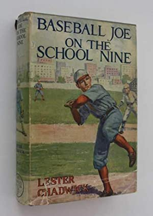 Baseball Joe on the School Nine: or Pitching for the Blue Banner: Chadwick, Lester