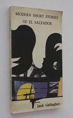 Modern Short Stories of El Salvador: Gallagher (translator), Jack