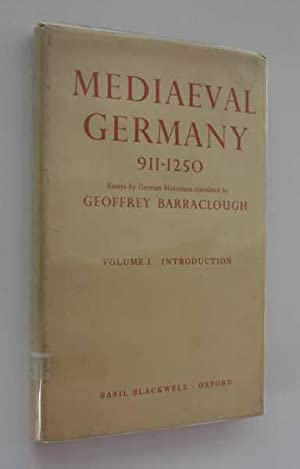 Mediaeval Germany 911-1250: Essays by German Historians Volume I. Introduction