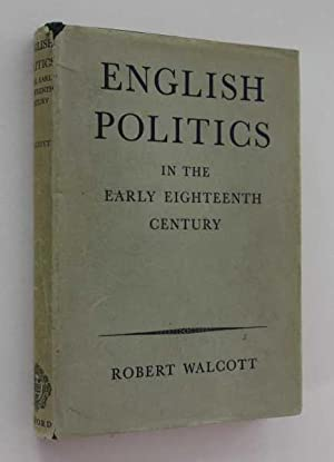 English Politics: In the Early Eighteenth Century