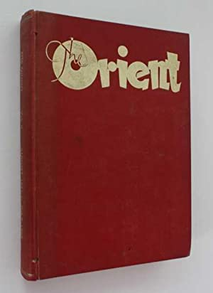 The Orient, A Monthly Magazine: Vol. II, August 1951 to July 1952: The Orient (ed)