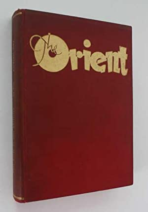 The Orient, A Monthly Magazine: Vol. IV, August 1953 to July 1954: The Orient (ed)
