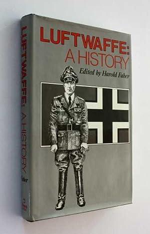 Luftwaffe: A History: Faber (ed), Harold