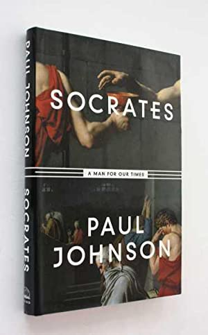 Image result for Paul Johnson--Socrates a Man of our Times
