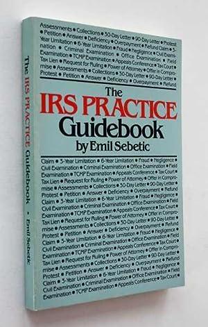 IRS Practice Guidebook: Sebetic, Emil